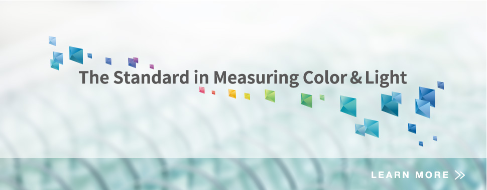 The Standard in Measuring Color and Light